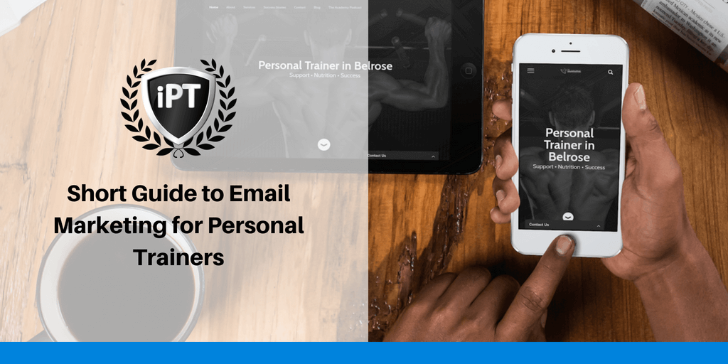 Short Guide to Email Marketing for Personal Trainers