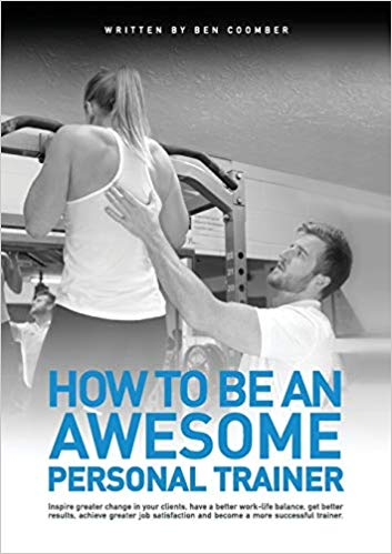 How to Be An Awesome Trainer Ben Coomber