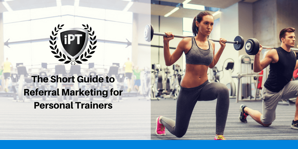 referral marketing personal trainers