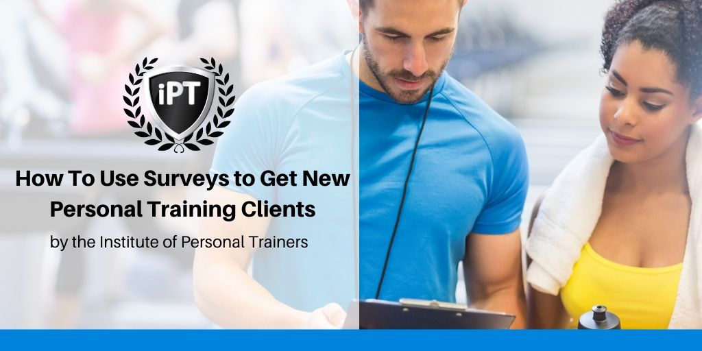 Get New PT Clients Using Surveys