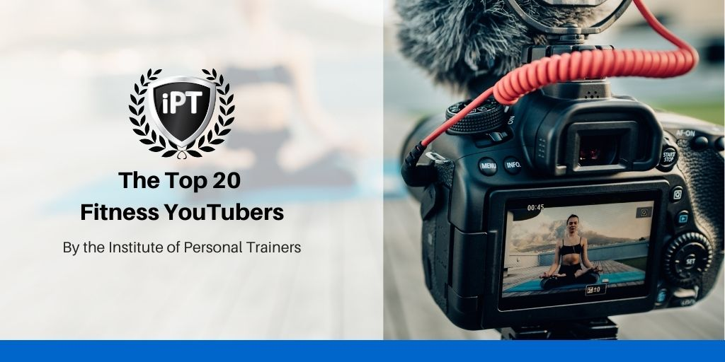 the top 20 fitness youtubers