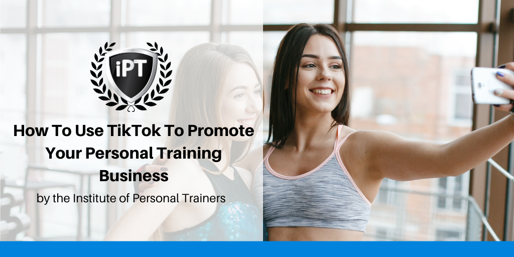 Promote Your Fitness Business on Tik Tok
